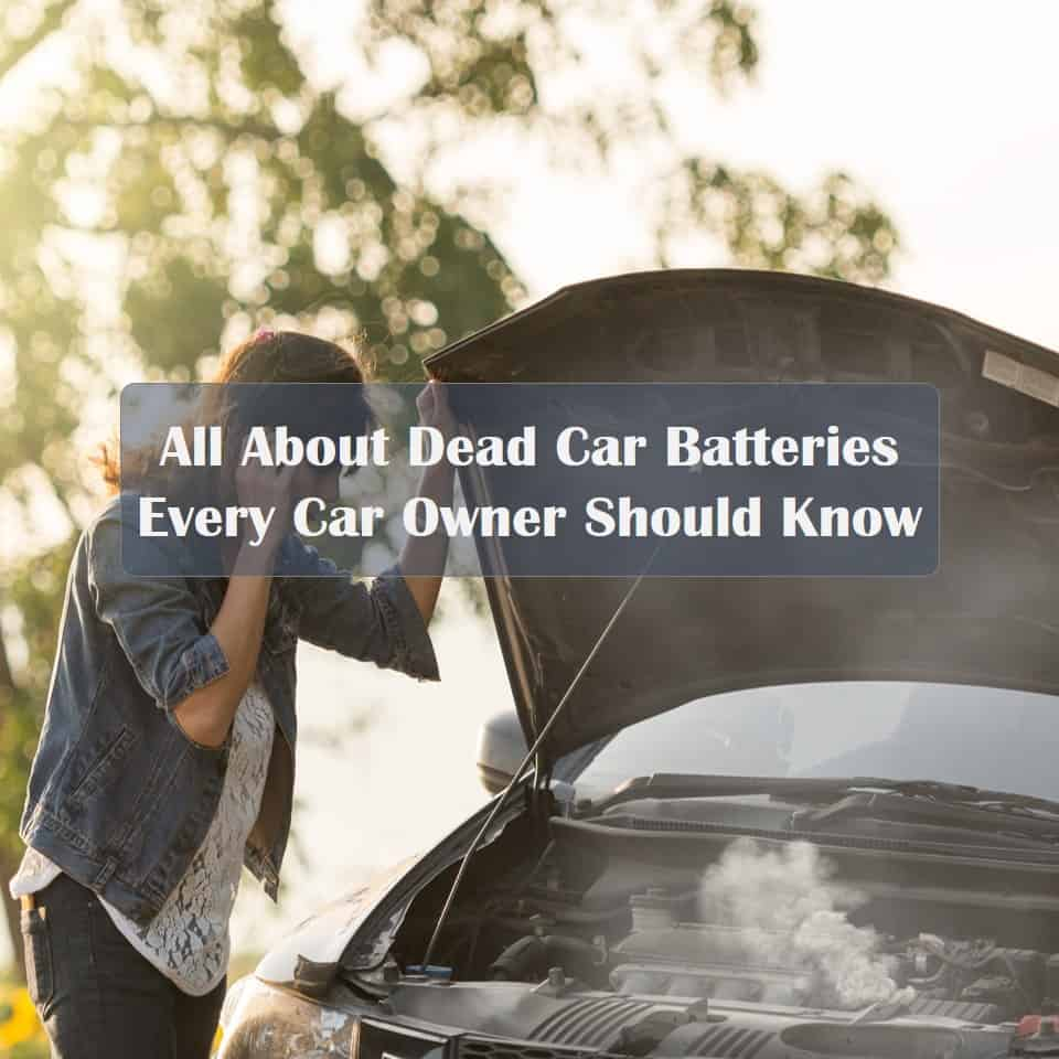 Symptoms of a Dead Car Battery