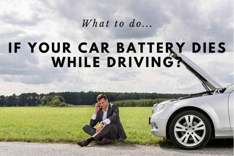 Car Battery Dies While Driving