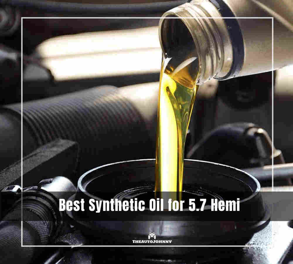 7 Best Synthetic Oil For 5 7 Hemi Reviews Buying Guide