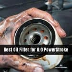 Best oil filter for 6.0 powerstroke