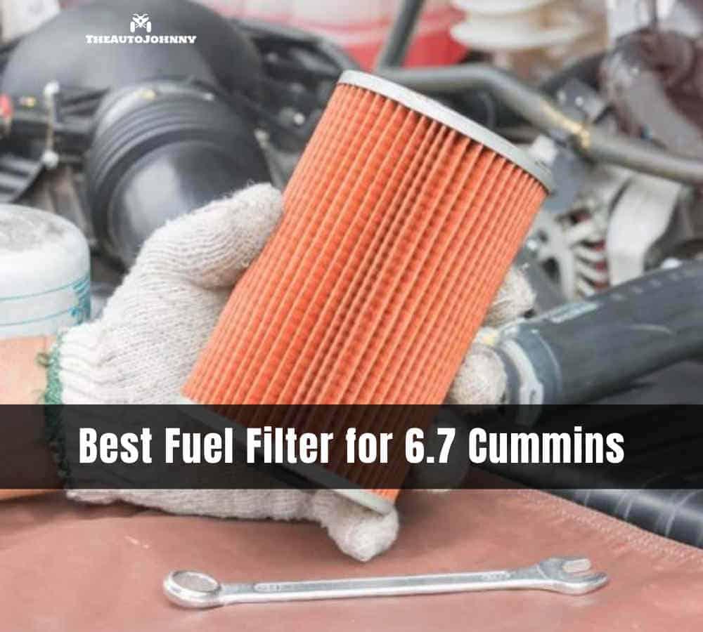 best fuel filter for 6.7 Cummins