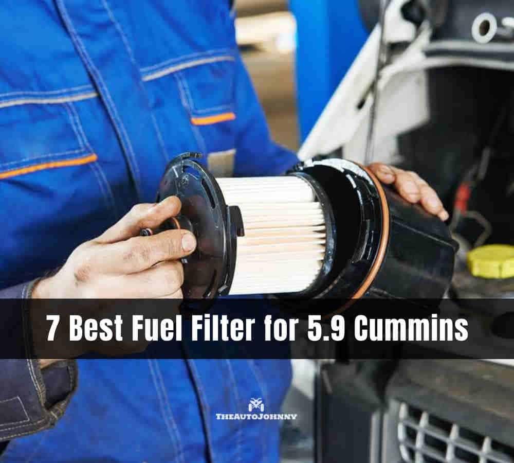 Best Fuel Filter for 5.9 Cummins