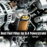 Best Fuel Filter for 6.4 Powerstroke