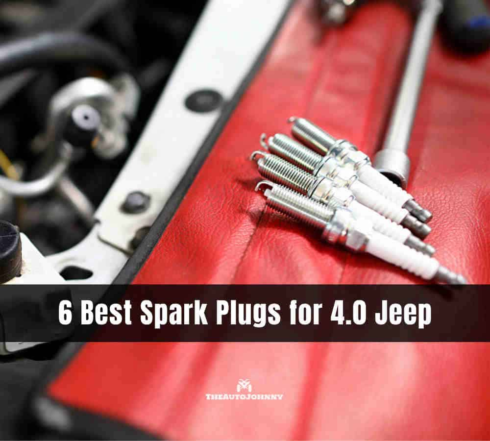 best spark plugs for jeep 4.0