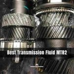Best Transmission Fluid MT82