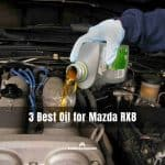 Best Oil for Mazda RX8