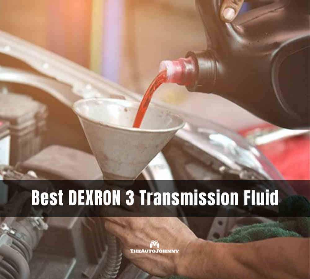 best DEXRON 3 transmission fluid