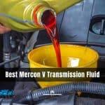 Best Mercon V Transmission Fluid