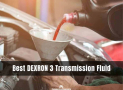 8 Best DEXRON 3 Transmission Fluid Reviews 2021