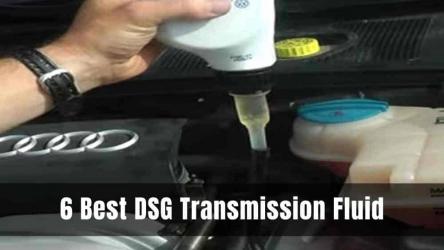 6 Best DSG Transmission Fluid 2021 [Reviews& Buying Guide]