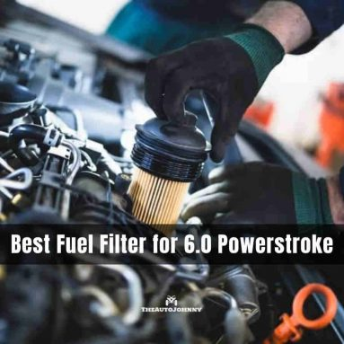 5 Best Fuel Filter for 6.0 Powerstroke [Buying Guide 2020]