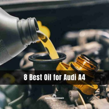 8 Best Oil for Audi A4 [Reviews & Buying Guide 2021]