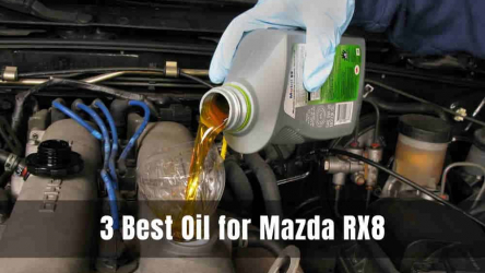 3 Best Oil for Mazda RX8 [Reviews & Buying Guide 2021]