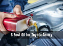 6 Best Oil for Toyota Camry [Top Picks & Reviews 2021]