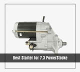 7 Best Starter for 7.3 PowerStroke 2020 [Reviews & Buying Guide]