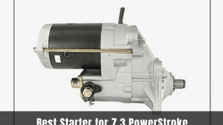 7 Best Starter for 7.3 PowerStroke 2020 [Reviews & Buying Guide]