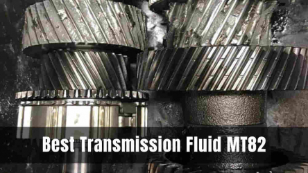 7 Best Transmission Fluid MT82 [Top Picks & Reviews]