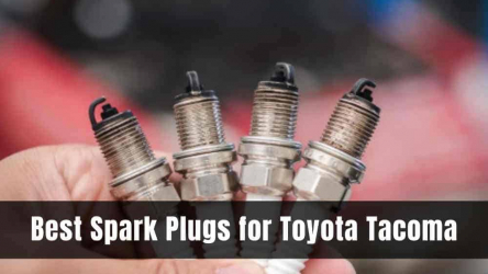 5 Best Spark Plugs for Toyota Tacoma [Buying Guide 2021]