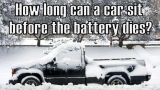 How Long Can a Car Sit Before The Battery Dies?