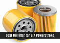 7 Best Oil Filter for 6.7 Powerstroke 2020 [Reviews & Buying Guide]