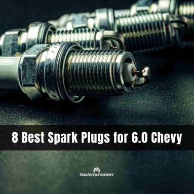 8 Best Spark Plugs for 6.0 Chevy [Reviews & Buying Guide 2020]