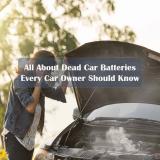 Most Common Symptoms of a Dead Car Battery & Repair Guide